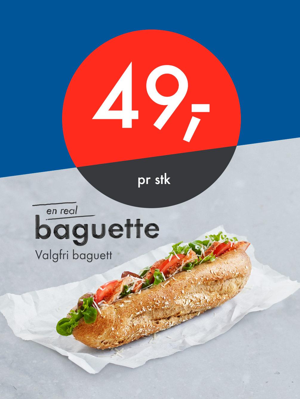 Valgfri baguett 49 kr.