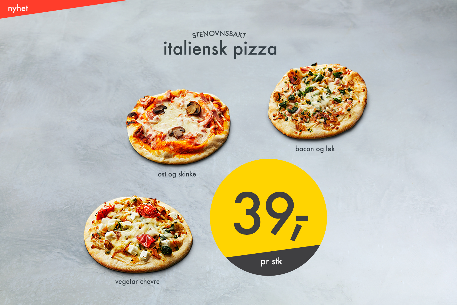 Pizza for 39 kr